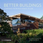 Better Buildings: Learning from Buildings in Use Cover Image