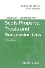 Avizandum Statutes on the Scots Law of Property, Trusts and Succession: 2020-21 Cover Image