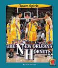 The New Orleans Hornets (Team Spirit (Norwood)) Cover Image