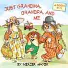 Just Grandma, Grandpa, and Me (Little Critter) (Pictureback(R)) Cover Image
