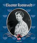 Eleanor Roosevelt (First Biographies (Abdo)) Cover Image