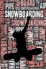 Womens Snowboarding Journal: Cool Blank Lined Womens Snowboarding Lovers Notebook For Female Snowboarder and Coach Cover Image