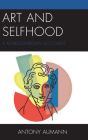 Art and Selfhood: A Kierkegaardian Account Cover Image