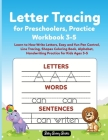 Letter Tracing for Preschoolers, Practice Workbook 3-5: Learn to How Write Letters, Easy and fun Pen Control, Line Tracing, Shapes Coloring Book, Alph Cover Image