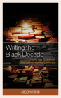 Writing the Black Decade: Conflict and Criticism in Francophone Algerian Literature (After the Empire: The Francophone World and Postcolonial Fra) Cover Image