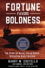 Fortune Favors Boldness: The Story of Naval Valor During Operation Iraqi Freedom Cover Image