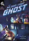 The 30,000-Foot Ghost Cover Image