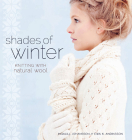 Shades of Winter: Knitting with Natural Wool Cover Image