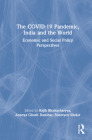 The Covid-19 Pandemic, India and the World: Economic and Social Policy Perspectives Cover Image