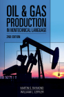Oil & Gas Production in Nontechnical Language Cover Image