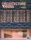 Architecture China: Re/Define Tradition Cover Image