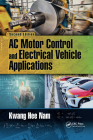 AC Motor Control and Electrical Vehicle Applications Cover Image