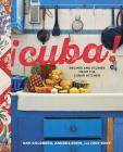 Cuba!: Recipes and Stories from the Cuban Kitchen [A Cookbook] Cover Image