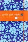 Pocket Posh Sudoku 2: 100 Puzzles Cover Image