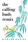 The Calling Buds Remix Cover Image