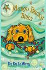Mango Bucky Blues Cover Image