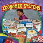 Economic Systems (Checkerboard Social Studies Library: Economy in Action!) Cover Image