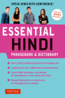 Essential Hindi Phrasebook and Dictionary: Speak Hindi with Confidence (Revised Second Edition) Cover Image