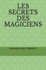 Les Secrets Des Magiciens Cover Image