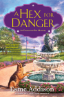 A Hex for Danger: An Enchanted Bay Mystery Cover Image