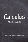 Calculus Made Easy Cover Image