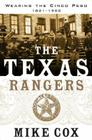 The Texas Rangers: Wearing the Cinco Peso, 1821-1900 Cover Image