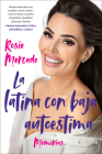 The Girl with the Self-Esteem Issues \La latina con baja auto (Spanish edition): Memorias Cover Image
