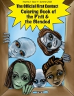 The Official First Contact - Coloring Book of the P'nti & the Blended Cover Image