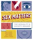 Sex Matters: The Sexuality and Society Reader Cover Image