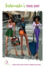 Fashionista's Travel Diary: A Guided Travel Diary for Travel Planning & Reflections Cover Image