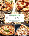 25 delicious pizza recipes - part 2: Dishes for every taste Cover Image