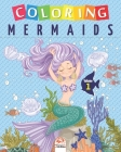 Coloring mermaids - Volume 1: Coloring Book For Children - 25 Drawings Cover Image