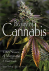 Beauty of Cannabis: 200 Strains of Marijuana, a Visual Guide Cover Image