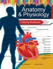 Anatomy & Physiology Coloring WorkBook Books Cover Image