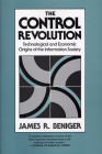 The Control Revolution: Technological and Economic Origins of the Information Society Cover Image