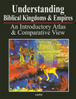 Understanding Biblical Kingdoms and Empires Cover Image