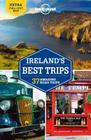 Lonely Planet Ireland's Best Trips Cover Image