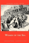 Women of the Sea (Snow Centennial Editions) Cover Image