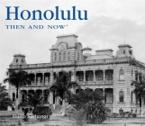 Honolulu Then & Now Cover Image