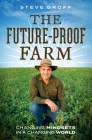 The Future-Proof Farm: Changing Mindsets in a Changing World Cover Image