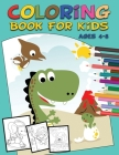 Coloring Book for Kids Ages 4-8: Coloring book for kids, fun with animals, great gift for girls or boys Cover Image