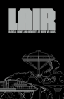 Lair: Radical Homes and Hideouts of Movie Villains Cover Image