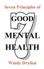 Seven Principles of Good Mental Health Cover Image