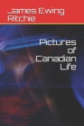 Pictures of Canadian Life Cover Image