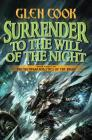 Surrender to the Will of the Night: Book Three of the Instrumentalities of the Night Cover Image