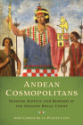 Andean Cosmopolitans: Seeking Justice and Reward at the Spanish Royal Court Cover Image