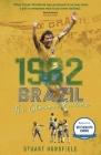 1982 Brazil: The Glorious Failure Cover Image