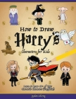 How to Draw Harry's Characters for Kids: Learn to Draw 40+ of Your Favourite Characters (Unofficial) Cover Image