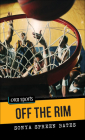 Off the Rim (Orca Sports) Cover Image