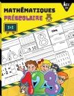 Mathématiques Préscolaire: Livre d'apprentissage des mathématiques pour débutants avec des activités de traçage et d'association de nombres pour Cover Image
